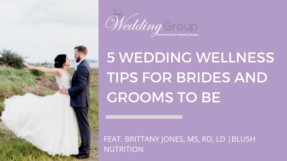 5_Wedding_Wellness_Tips_for_Brides_and_Grooms_to_be.jpg
